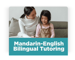Mandarin-English Bilingual Tutoring